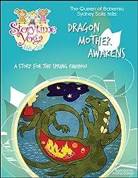 The Storytime Yoga® Kids Club Yoga Story Kit: Dragon Mother Awakens (Storytime Yoga® Teaching Yoga to Children through Story)