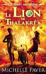 Le Temps des héros - Tome 2 - Le Lion de Thalakréa de Michelle Paver