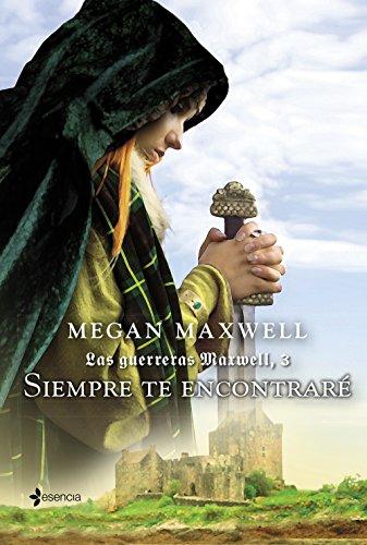 Siempre te encontraré par Megan Maxwell