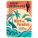 Robert Thorogood: Mord im Paradies