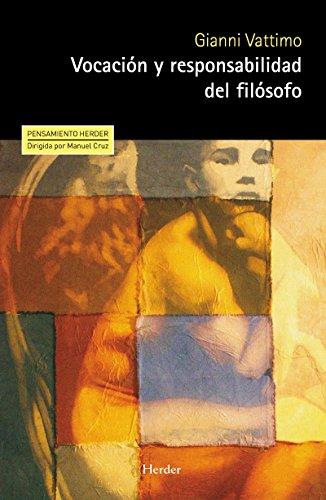 Vocación y responsabilidad del filósofo (Pensamiento Herder) por Gianni Vattimo
