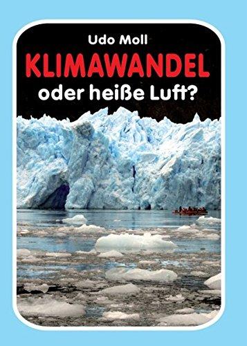 Klimawandel oder heiße Luft?