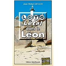 Loto Létal dans le Léon: Chantelle, enquêtes occultes - Tome 4