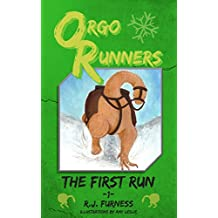 ORGO RUNNERS: The First Run (Book 1)