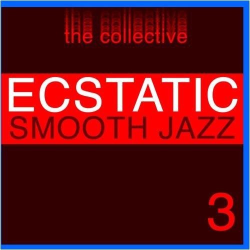 Ecstatic Smooth Jazz 3