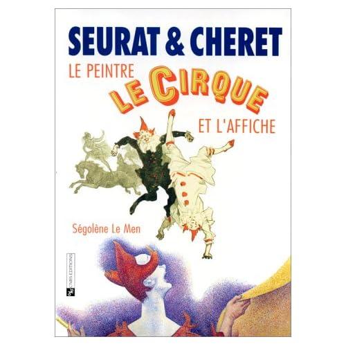 Seurat et Chéret : Le peintre, le cirque et l'affiche