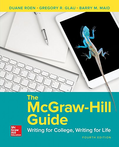The McGraw-Hill Guide: Writing for College, Writing for Life par Gregory Glau
