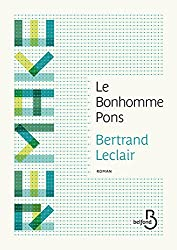 Le bonhomme Pons (REMAKE) (French Edition)