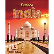 Conoce India = Spotlight on India (Conoce Mi Pais (Hardcover))