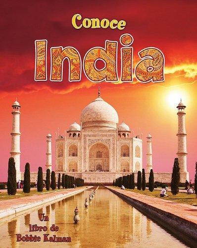 Conoce India = Spotlight on India (Conoce Mi Pais (Hardcover)) por Robin Johnson