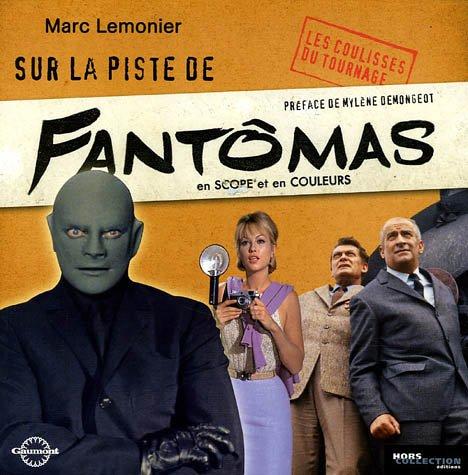 Sur la piste de Fantômas