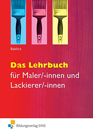 Das Lehrbuch: für Maler/-innen und Lackierer/-innen: Schülerband