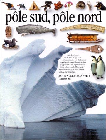 Pôle sud, pôle nord