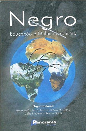 Negro - Educação E Multiculturalismo