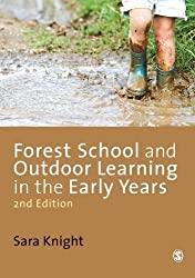 Forest School and Outdoor Learning in the Early Years by Sara Knight (2013-06-26)