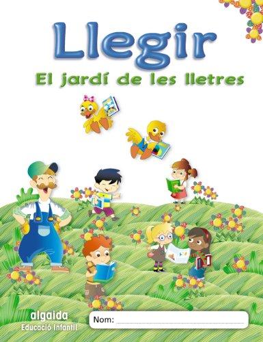 El jardí de les lletres. Llegir. Educació Infantil (Educación Infantil Algaida. Lectoescritura) - 9788498777017