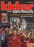 Kicker Fussball-Jahrbuch 2001/2002: Bildband und Bundesliga-Planer zusammen