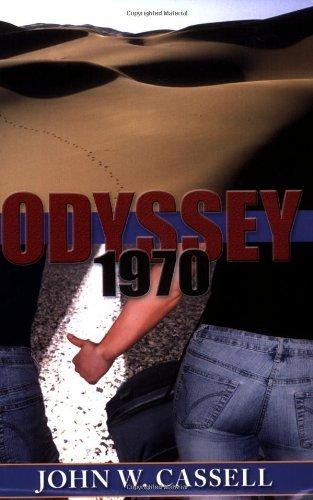 Odyssey: 1970 by John W Cassell (2005-10-14)