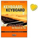 Keyboard Keyboard 2 - 100 schönsten Melodien von Klassik bis Pop für Keyboard - leicht arrangiert - mit bunter herzförmiger Notenklammer