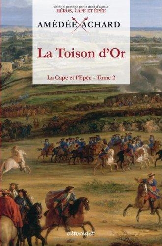 La Cape et l'Epée, Tome 2 : La Toison d'Or