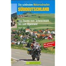 Die schönsten Motorradrouten Süddeutschland: Top-Touren vom Schwarzwald bis zum Alpenland