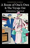 [A Room of One's Own & The Voyage Out] (By (author) Virginia Woolf , Introduction and notes by Dr. Sally Minogue , Series edited by Dr. Keith Carabine) [published: February, 2012]