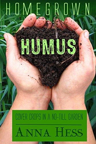 homegrown-humus-cover-crops-in-a-no-till-garden-volume-1-permaculture-gardener