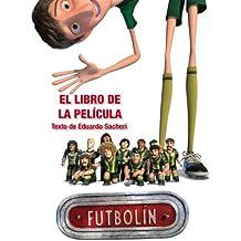 Futbolín. El Libro De La Película (Futbolin Especiales)