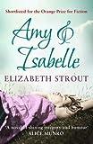 Amy & Isabelle by Elizabeth Strout (2011-06-09) - Simon & Schuster UK - 09/06/2011