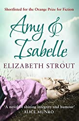 Amy & Isabelle by Elizabeth Strout (2011-06-09)