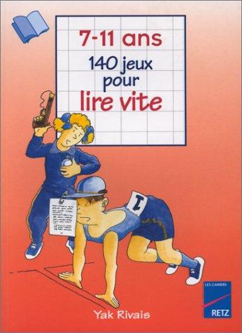 140 Jeux Pour Lire Vite, 7-11ans