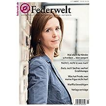 Federwelt 124, 03-2017: Zeitschrift für Autorinnen und Autoren