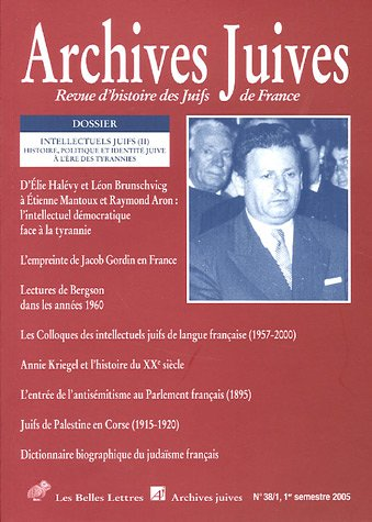 Archives juives, N° 38/1 Mars 2005 :