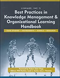 Best Practices in Knowledge Management and Organization Learning Handbook