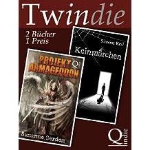 Projekt Armageddon / Keinmärchen   [Twindie: Zwei Romane - ein Preis]