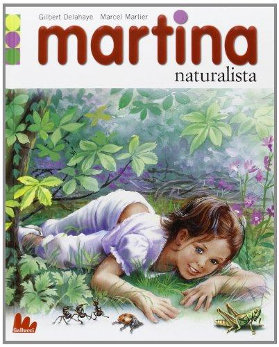 Martina naturalista. Con gadget