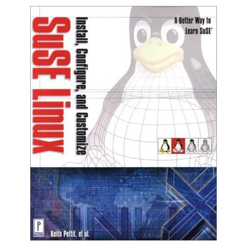 Install, Configure, and Customize SuSE Linux by Lew, David, Petitt, Keith (2000) Paperback