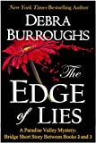 The Edge of Lies, a Bridge Short Story Between Book 2 and 3 (Part of the Paradise Valley Mysteries) (Paradise Valley Mystery Series)