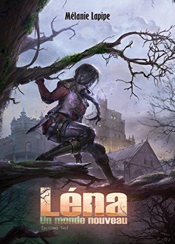 un-monde-nouveau-saga-fantasy-lena-t-1