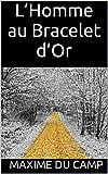 L'Homme au Bracelet d'Or (French Edition)
