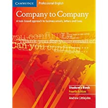 Company to Company. A task-based approach to business emails, letters and faxes : Student's Book