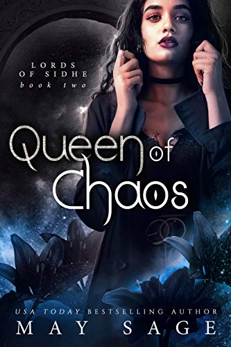 Queen of Chaos: A Fantasy Romance (Lords of Sidhe Book 2