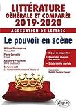 Littérature générale et comparée - Agrégation de Lettres 2019-2020. Le pouvoir en scène
