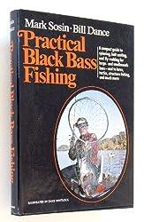 Practical Black Bass Fishing by Mark Sosin (1974-07-01)