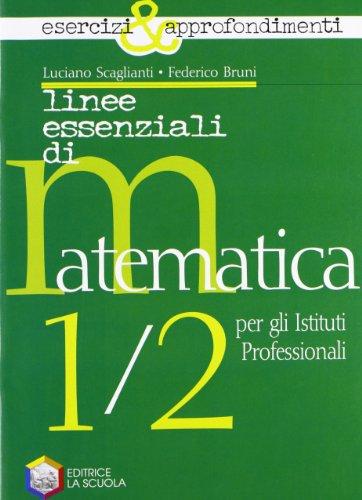 Linee essenziali di matematica. Esercizi e approfondimenti. Per le Scuole superiori. Con espansione online