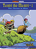 TANTRI THE MANTRI (VOL -1) : TINKLE COLLECTION (TANTRI THE MANTRI : TINKLE COLLECTION)