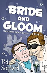 Bride And Gloom: sometimes love is better off blind. (A Laugh Out Loud Comedy Sequel) (English Edition)