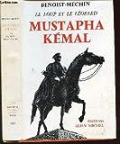 Mustapha Kémal ou la mort d'un empire - Albin Michel