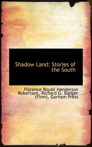 Shadow Land: Stories of the South