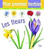 Mon premier herbier - Les fleurs